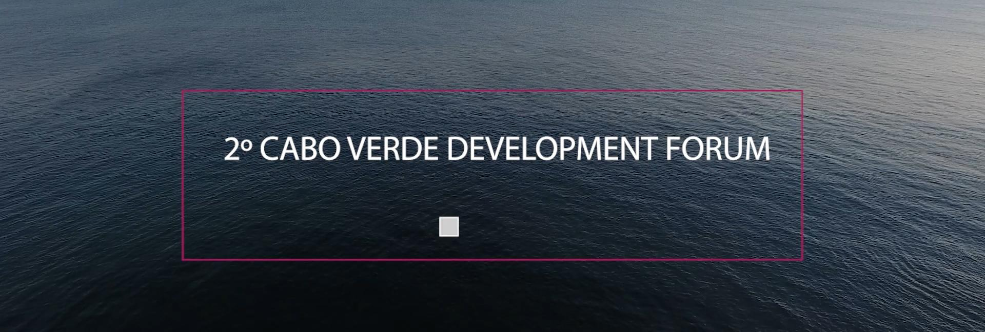 2º Cabo Verde Development Forum